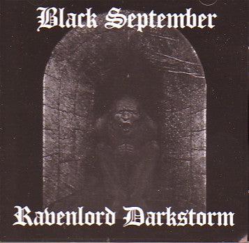 Black September / Ravenlord Darkstorm CD