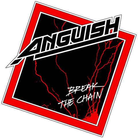 "ANGUISH ""BREAK THE CHAIN"" 7"""