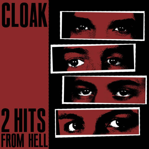 "Cloak ""2 Hits From Hell"" 7"""