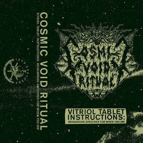 "Cosmic Void Ritual ""Vitriol Tablet Instructions: Rehearsing Speeches For When You Die"" Demo"