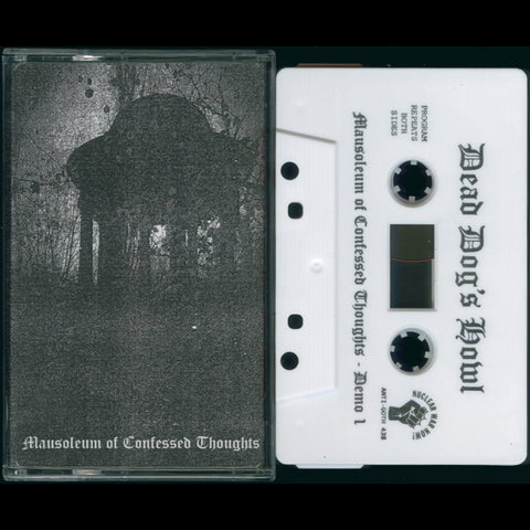 "Dead Dog's Howl ""Mausoleum of Confessed Thoughts"" Demo"