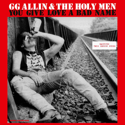 "GG Allin ""You Give Love a Bad Name"" LP"