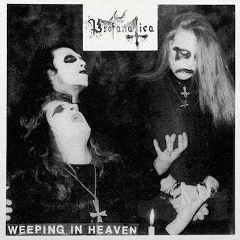 "PROFANATICA ""Weeping In Heaven"" 7"" EP"