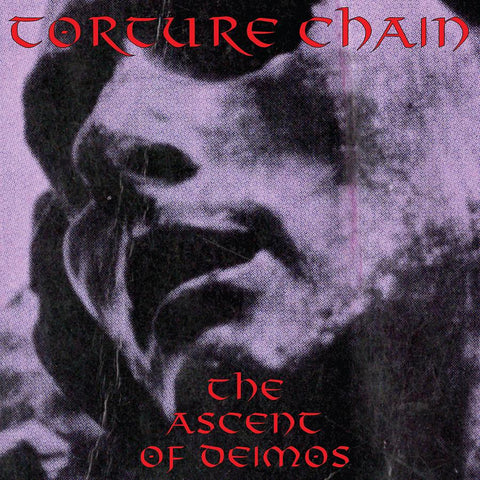 "TORTURE CHAIN ""THE ASCENT OF DEIMOS"" LP"