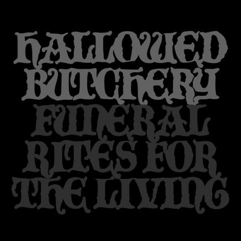 "Hallowed Butchery ""Funeral Rites For The Living"" LP"