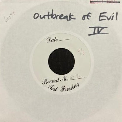 V/A Outbreak of Evil Volume IV Test Press 7""
