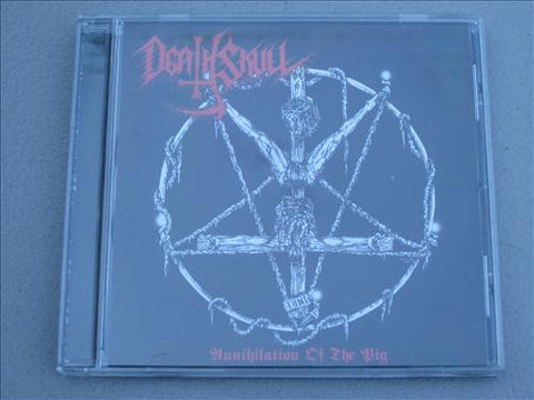 "Death Skull ""Annihilation of the Pig"" CD"