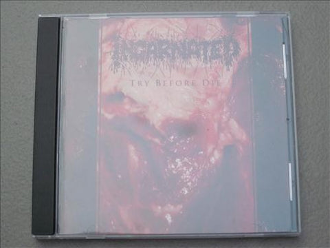 "Incarnated ""Try Before Die"" CD"