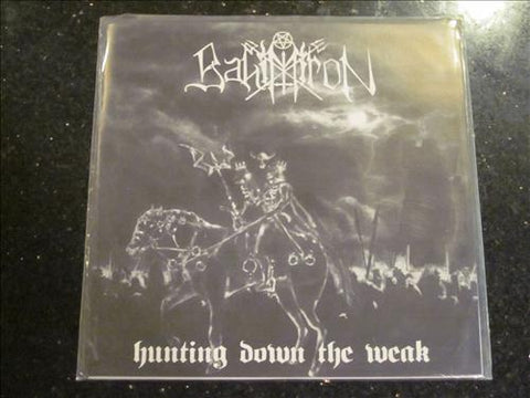 "Bahimiron ""Hunting Down the Weak"" 7"""