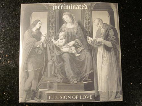 "Incriminated ""Illusion of Love"" 7"" (Ride For Revenge members)"