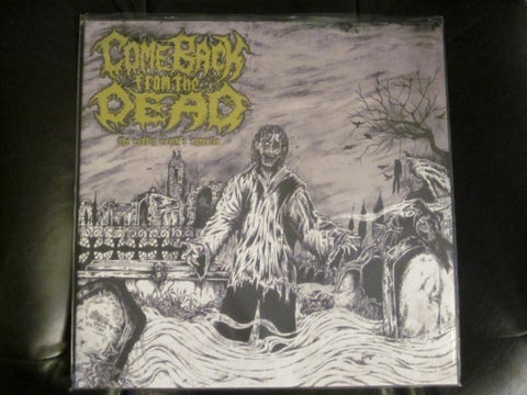 "Come Back From the Dead ""The Coffin Earth's Entrails"" LP"