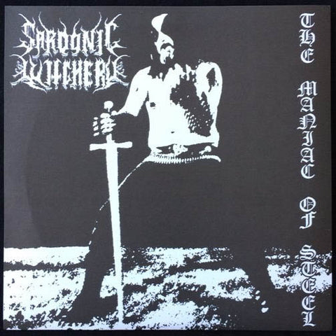 "Sardonic Witchery ""The Maniac of Steel"" 7"""