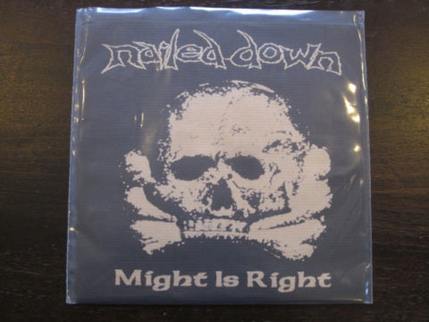 "Nailed Down ""Might is Right"" 7"""