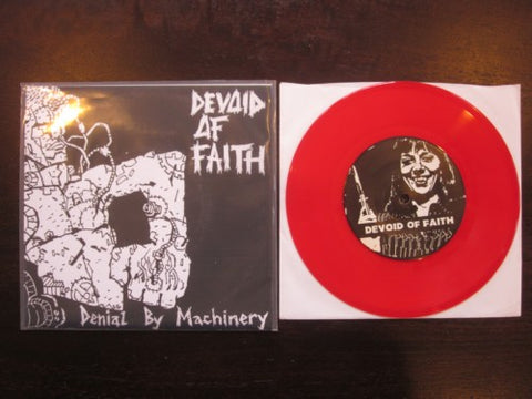 "Devoid of Faith ""Denial by Machinery"" Red Vinyl 7"" (Monster X)"