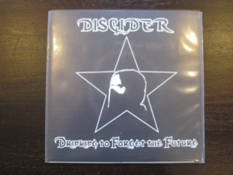 "Discider ""Drinking to Forget the Future"" 7"""