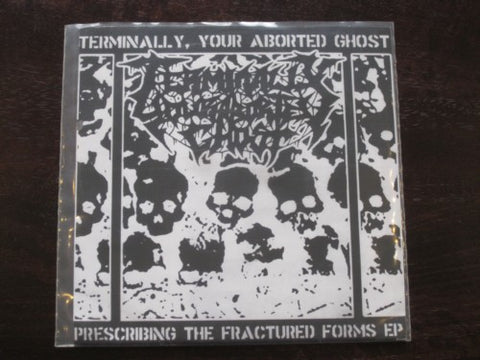 "Terminally, Your Aborted Ghost ‎""Prescribing The Fractured"