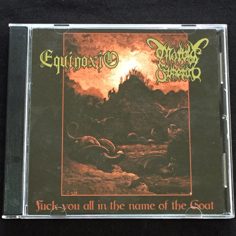 "Morbid Funeral / Equinoxio ""Fuck You All In The Name Of The Goat"" Split CD"