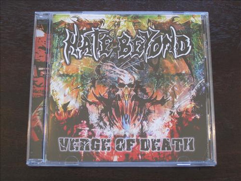 "Hate Beyond ""Verge of Death"" CD"