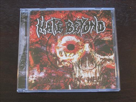 "Hate Beyond ""Bonded In Hell"" CD"