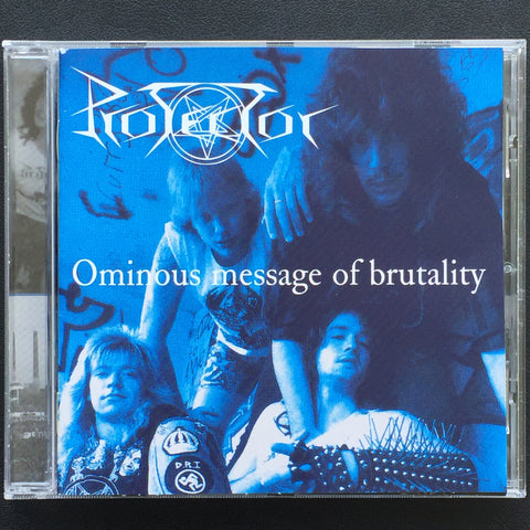 "Protector ""Ominous Message of Brutality"" CD"