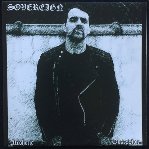 "Sovereign ""Alcoholic Obsession"" 7"""