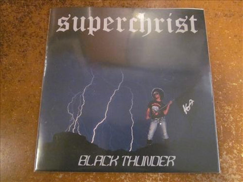 "Superchrist ""Black Thunder"" 7"""