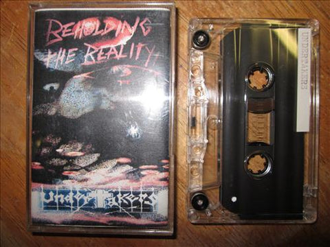 "Undertakers ""Beholding the Reality"" Demo"