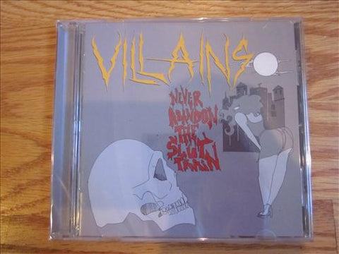 "Villains ""Never Abandon the Slut Train"" CD"