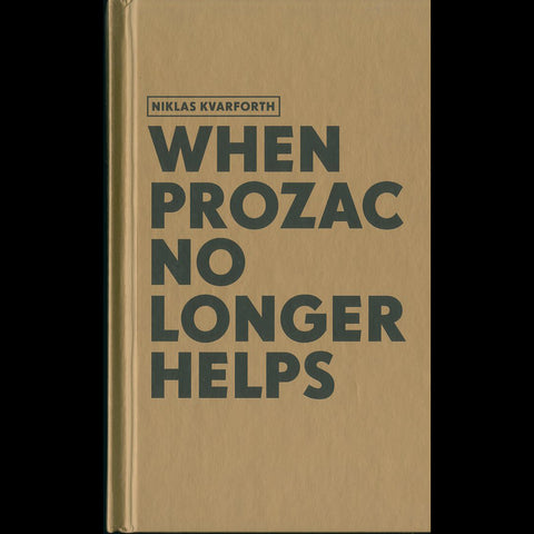 "Shining/Niklas Kvarforth ""When Prozac No Longer Helps"" Book"