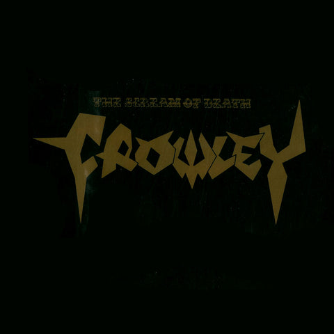 "Crowley ""The Scream Of Death"" 8"""