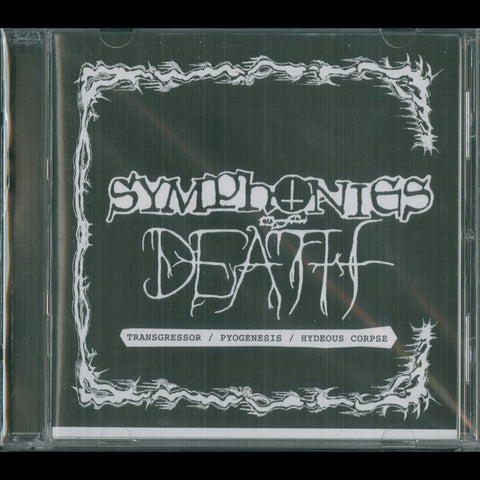 "V/A ""Symphonies of Death"" Transgressor / Pyogenesis / Hideous Corpse CD"