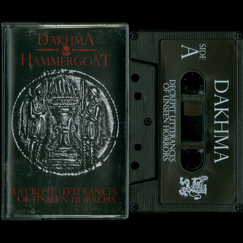 "Dakhma / Hammergoat ""Decrepit Utterances of Unseen Horrors"" Split MC"