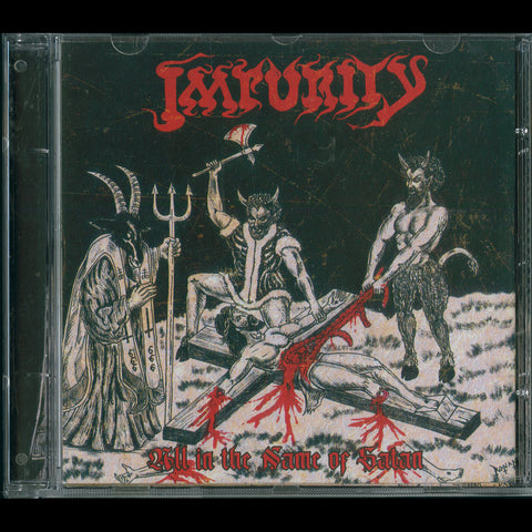 "Impurity ""All in the Name of Satan"" CD"