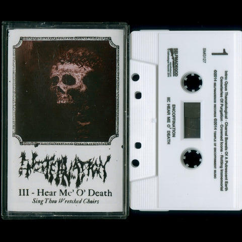 "Encoffination ""III – Hear Me, O' Death"" MC"