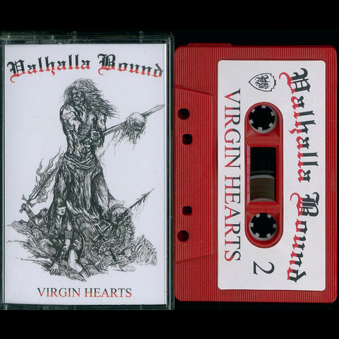 "Valhalla Bound ""Virgin Hearts"" MC"