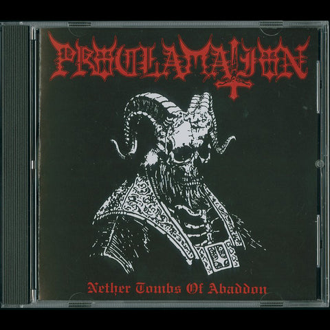 "Proclamation ""Nether Tombs of Abaddon"" CD"