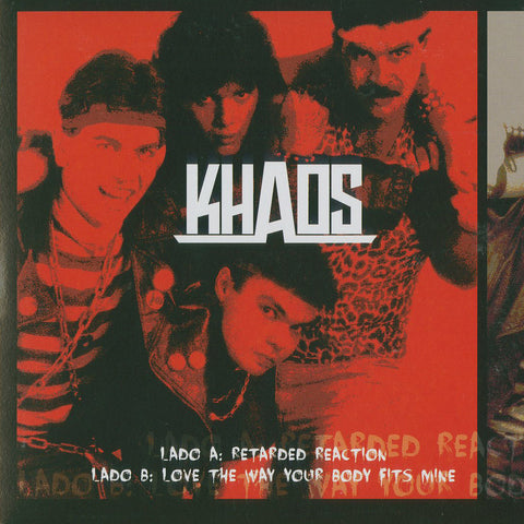"Khaos ""Retarded Reaction / Love the Way Your Body Fits Mine"" 7"""