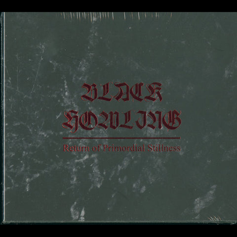 "Black Howling ""Return Of Primordial Stillness"" Digipak CD"