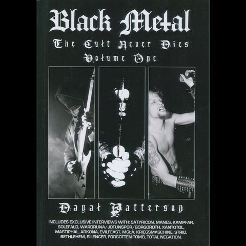 BLACK METAL: THE CULT NEVER DIES VOL. ONE book