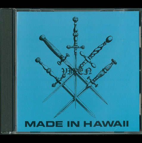"Vixen ""Made in Hawaii"" CD"