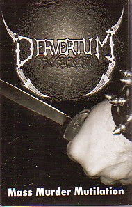 "Pervertum Obscurum ""Mass Murder Mutilation"" Demo"