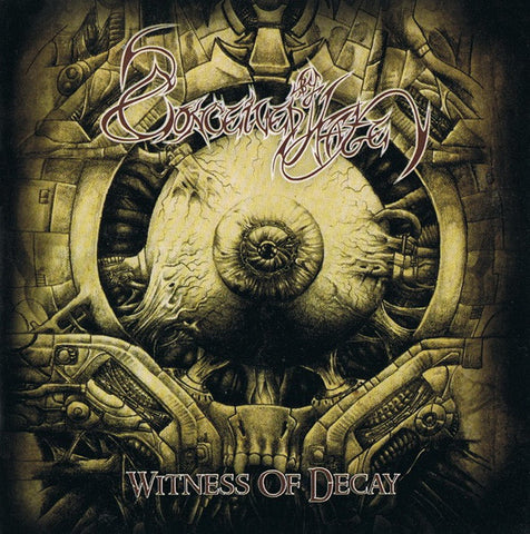 "Conceived by Hate ""Witness of Decay"" CD"