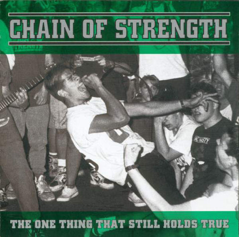 "Chain of Strength ""The One Thing That Still Holds True"" Colored Vinyl LP"