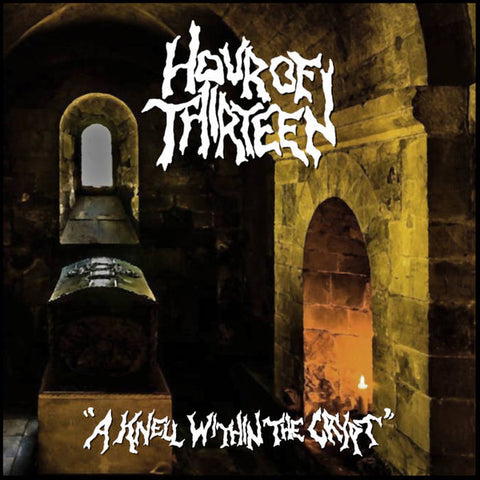 "Hour of 13 ""A Knell Within The Crypt"" 7"""