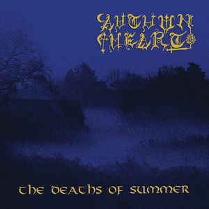 "Autumn Heart ""The Deaths Of Summer"" LP"
