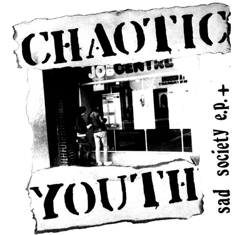"Chaotic Youth ""Sad Society E.P. +"" LP"
