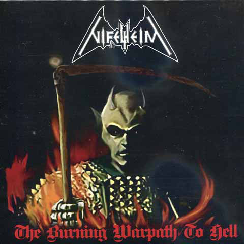 "Nifelheim ""The Burning Warpath to Hell"" 7"" Tyrant Version"