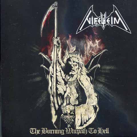 "Nifelheim ""The Burning Warpath to Hell"" 7"" Hellbutcher Version"