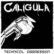 "Caligula ""Technical Aggression"" LP"