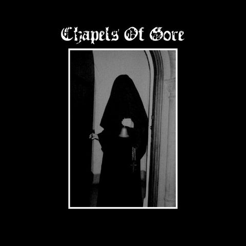 "Chapels Of Gore ""The Sulfuric Trance"" 7"""